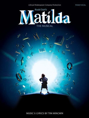 Matilda The Musical Vocal Selections Pvg - Tim Minchin - Music Sales America Piano, Vocal & Guitar - Adlib Music
