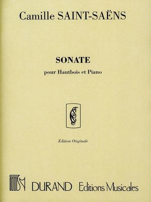 Sonata Op. 166 - for Oboe and Piano - Camille Saint-Saens - Oboe Durand Editions Musicales