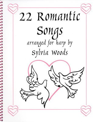 22 Romantic Songs for the Harp - Harp Sylvia Woods Hal Leonard