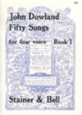 Songs 50 Bk 1 Low - John Dowland - Classical Vocal Low Voice Stainer & Bell Vocal Score