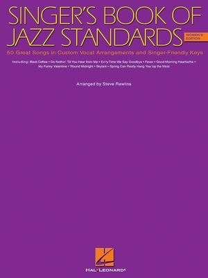 The Singer's Book of Jazz Standards - Women's Edition - Vocal Steve Rawlins Hal Leonard