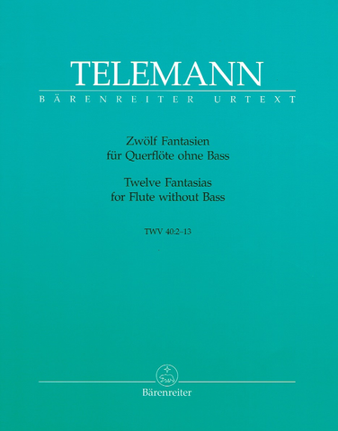 12 Fantasies for Flute without Bass - TWV 40: 2-13 - Georg Philipp Telemann - Flute Barenreiter Flute Solo