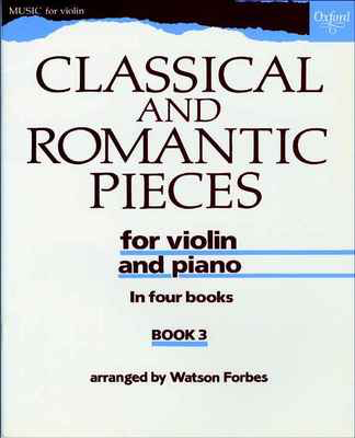 Classical and Romantic Pieces for Violin Book 3 - Various - Violin Oxford University Press