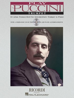Play Puccini - 10 Arias Transcribed for Trumpet & Piano - Giacomo Puccini - Trumpet Ricordi /CD