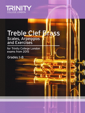 Trinity Treble Clef Brass Scales From 2015 Gr 1-8 - Trinity