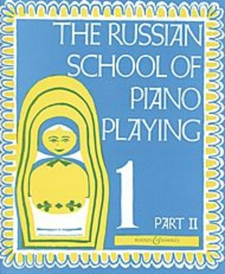 The Russian School of Piano Playing Vol. 1 Part 2 - Piano A. Nikolaev Boosey & Hawkes - Adlib Music