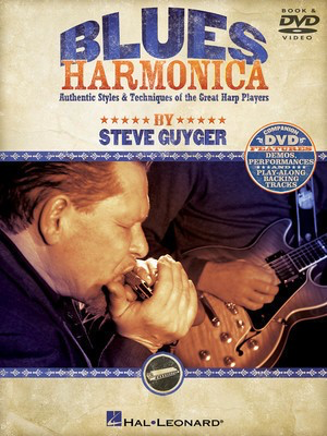 Blues Harmonica - Authentic Styles & Techniques of the Great Harp Players - Harmonica Steve Guyger Hal Leonard /DVD