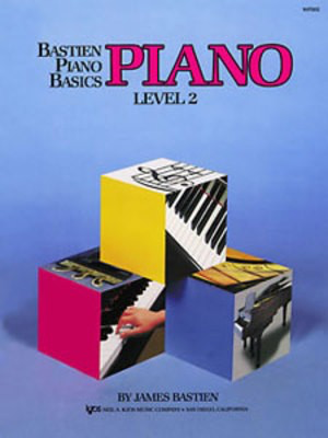 Bastien Piano Basics, Piano, Level 2 - James Bastien - Piano Neil A. Kjos Music Company