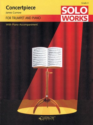 Concertpiece - Soloworks with Piano Accompaniment - Grade 4 - Trumpet - James Curnow - Trumpet Curnow Music