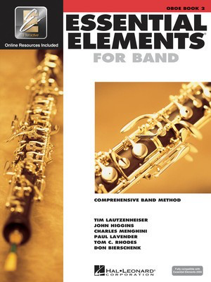 Essential Elements for Band - Book 2 with EEi - Oboe - Oboe Charles Menghini|Donald Bierschenk|John Higgins|Paul Lavender|Tim Lautzenheiser|Tom C. Rhodes Hal Leonard /CD - Adlib Music