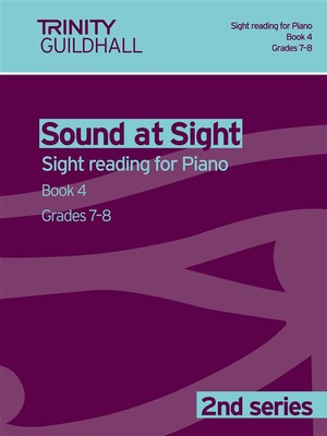 Sound at Sight - Piano Book 4: Grades 7-8 - Sight reading for Piano. 2nd series - Piano Trinity College London