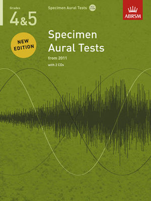 Specimen Aural Tests, Grades 4 & 5 with 2 CDs - new edition from 2011 - ABRSM - ABRSM /CD - Adlib Music