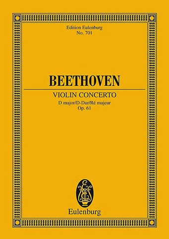 Violin Concerto in D Major Op. 61 - Beethoven - Eulenburg Pocket Score