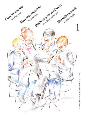 Clarinet Quartets for Beginners - Volume 1 - for 4 Clarinets or 3 Clarinets and Bass Clarinet - Various - Clarinet Ã__va PerÃ_©nyi|OttÃ__ Friscovszky|PÃ_©ter PerÃ_©nyi Editio Musica Budapest Clarinet Quartet