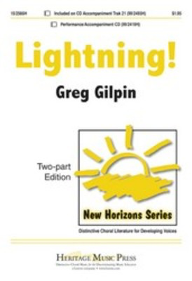 Lightning 2 Part/Pno - Greg Gilpin - 2-Part Heritage Music Press Octavo