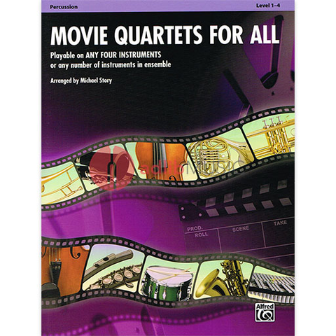 Movie Quartets for All - Percussion Part by Story Alfred 33548
