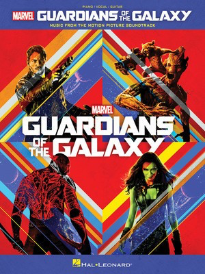 Guardians of the Galaxy - Music from the Motion Picture Soundtrack - Hal Leonard Piano, Vocal & Guitar