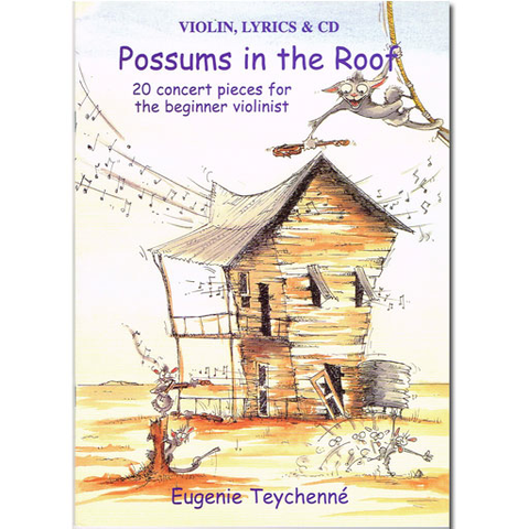Possums in the Roof - Violin/CD by Teychenne ET001