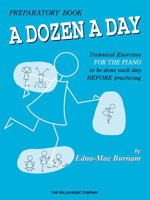 A Dozen a Day Preparatory Book - Primary - Piano Edna Mae Burnam Willis Music - Adlib Music