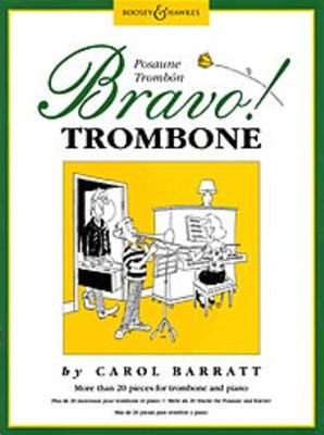 Bravo! Trombone - More than 20 pieces for trombone and piano - Carol Barratt - Trombone Leon Taylor Boosey & Hawkes