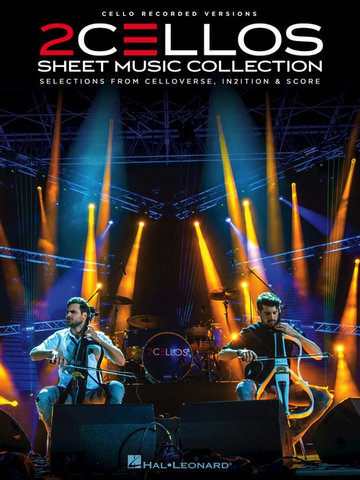 2 Cellos Sheet music Collection - Sulic And Hauser - Hal Leonard