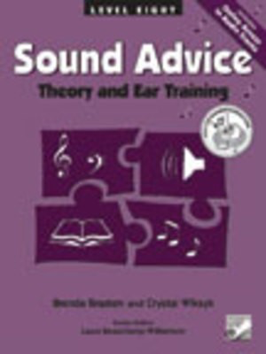 Sound Advice Level 8 - Theory and Ear Training - Brenda Braaten|Crystal Wiksyk - Frederick Harris Music