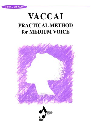 Practical Method for Medium Voice - Nicola Vaccai - Dulcie Holland All Music Publishing