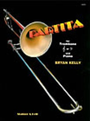 Partita - for trombone and piano - Bryan Kelly - Trombone Stainer & Bell