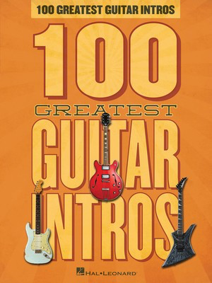 100 Greatest Guitar Intros - Hal Leonard