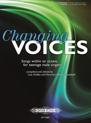 Changing Voices - Songs within an octave for teenage male singers - Edition Peters