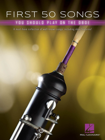 First 50 Songs You Should Play on the Oboe - Various - Hal Leonard