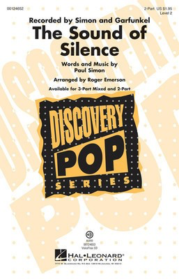 The Sound of Silence - Discovery Level 2 - Paul Simon - 2-Part Roger Emerson Paul Simon Hal Leonard Choral Score Octavo