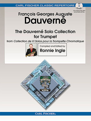 The Dauverne Solo Collection for Trumpet - from Collection de VI Solos pour la Trompette Chromatique - Francois G. A. Dauverne - Trumpet Carl Fischer /CD