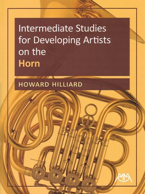 Intermediate Studies - for Developing Artists on the French Horn - French Horn Howard Hilliard Meredith Music French Horn Solo