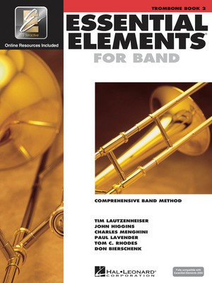 Essential Elements for Band - Book 2 with EEi - Trombone - Trombone Charles Menghini|Donald Bierschenk|John Higgins|Paul Lavender|Tim Lautzenheiser|Tom C. Rhodes Hal Leonard /CD - Adlib Music