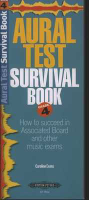 Aural Test Survival Book - Grade 4 - Caroline Evans - Edition Peters