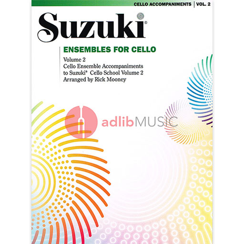 Suzuki Cello School - Ensembles for Cello Volume 2 - Rick Mooney - Summy Birchard