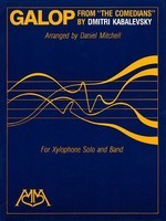 Galop (from The Comedians) - Xylophone Solo and Band - Dmitri Kabalevsky - Daniel Mitchell Hal Leonard Score/Parts
