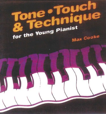 Tone, Touch & Technique for the Young Pianist - Max Cooke - Piano EMI Music Publishing - Adlib Music