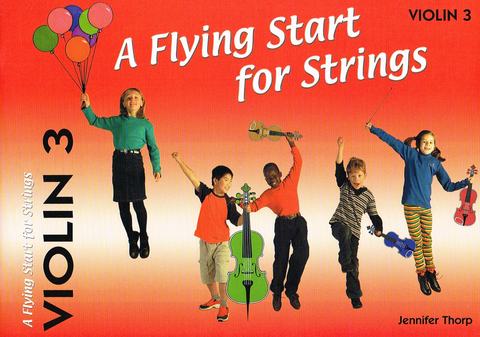 A Flying Start for Strings - Violin 3 - Jennifer Thorp