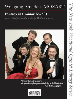 Fantasy in F Minor, K. 594 - for Woodwind Quintet - Wolfgang Amadeus Mozart - Bassoon|Clarinet|French Horn|Flute|Oboe Southern Music Co. Woodwind Quintet Score/Parts