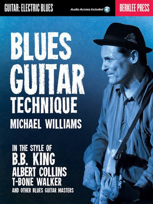 Blues Guitar Technique - Guitar Michael Williams Berklee Press Sftcvr/Online Audio