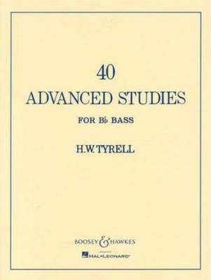 40 Advanced Studies for Bb Bass/Tuba (B.C.) - H.W. Tyrrell - Tuba Boosey & Hawkes