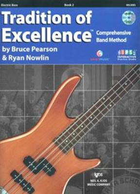 Tradition of Excellence Book 2 - Electric Bass - Bass Guitar Bruce Pearson|Ryan Nowlin Neil A. Kjos Music Company /DVD