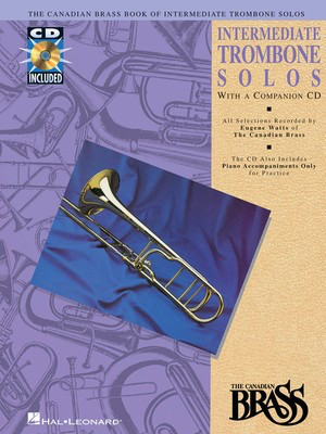 Canadian Brass Book of Intermediate Trombone Solos - with a CD of performances and accompaniments - Various - Trombone Eugene Watts Hal Leonard /CD