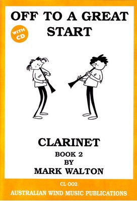 Off to a Great Start for Clarinet Book 2 - Mark Walton - Clarinet Australian Wind Music Publications /CD - Adlib Music