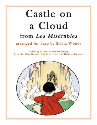 Castle on a Cloud from Les Miserables - Arranged for Harp - Alain Boublil|Claude-Michel SchÃ__nberg - Harp Sylvia Woods Hal Leonard