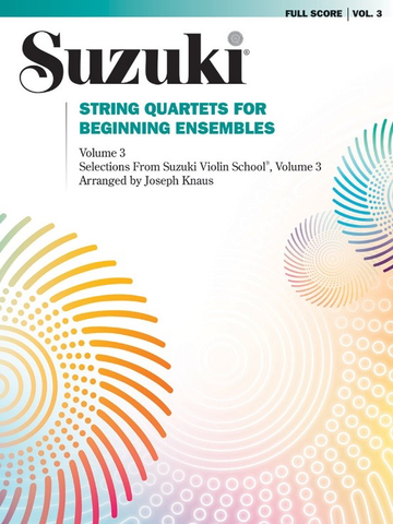 Suzuki String Quartets for Beginning Ensembles Volume 3 - Summy Birchard