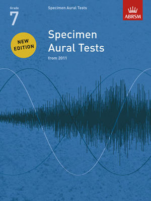 Specimen Aural Tests, Grade 7 - new edition from 2011 - ABRSM - ABRSM