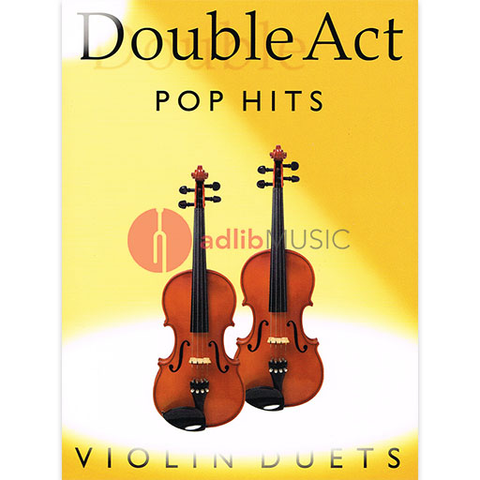 DOUBLE ACT POP HITS VIOLIN DUETS - Bosworth